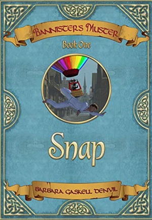 Bannister's Muster: Book One – Snap