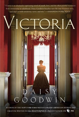 Victoria: A Novel Of The Young Queen