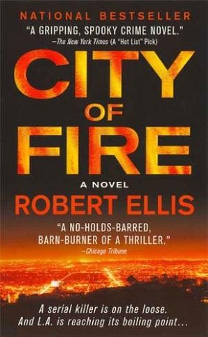 City Of Fire: A Lena Gamble Novel