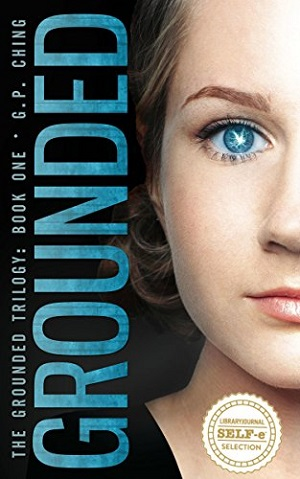 Grounded: A Grounded Trilogy Book