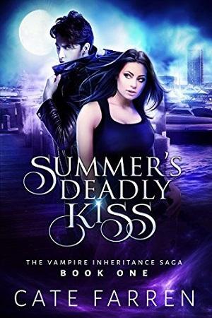 Summer's Deadly Kiss: The Vampire Inheritance Saga