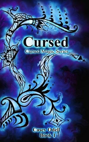 Cursed (A Cursed Magic Novel)