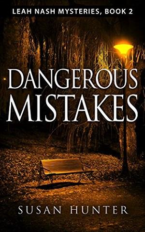 Dangerous Mistakes (A Leah Nash Mystery)