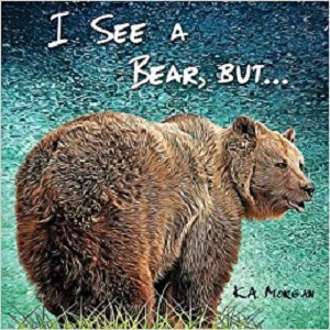 I See A Bear, But…