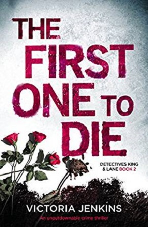 The First One To Die (A Detectives King and Lane Book)