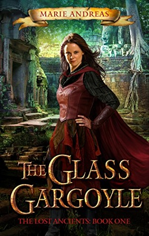 The Glass Gargoyle (A Lost Ancients Book)